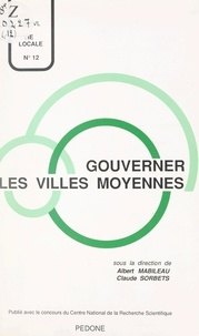 Centre d'étude et de recherche et Albert Mabileau - Gouverner les villes moyennes.