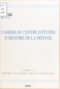 Centre d'études d'histoire de - Histoire des rapports politico-stratégiques.