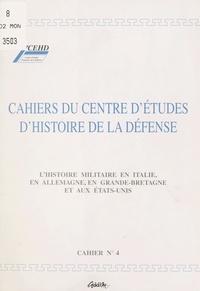 Centre d'études d'histoire de - L'Histoire militaire en Italie, en Allemagne, en Grande-Bretagne et aux États-Unis.