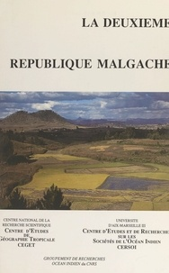 Centre d'études de géographie et  Centre de recherches et d'étud - La deuxième République malgache.