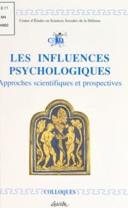 Centre d'études en sciences so - Les influences psychologiques : approches scientifiques et prospectives.