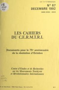 Centre d'études et de recherch et Boris Souvarine - Documents pour le 75e anniversaire de la Révolution d'Octobre.