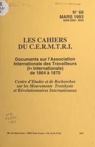 Centre d'études et de recherch - Documents sur l'Association internationale des travailleurs, première Internationale, de 1864 à 1870.