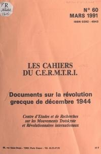 Centre d'études et de recherch - Documents sur la révolution grecque de décembre 1944.