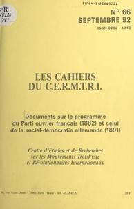 Centre d'études et de recherch - Documents sur le programme du Parti ouvrier français, 1882, et celui de la social-démocratie allemande, 1891.