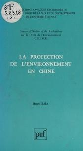 Centre d'études et de recherch et Henri Isaïa - La protection de l'environnement en Chine.
