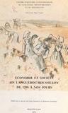 Centre d'histoire contemporain et  Collectif - Économie et société en Languedoc-Roussillon de 1789 à nos jours - Acte du Colloque de Montpellier 25-26 septembre 1976.