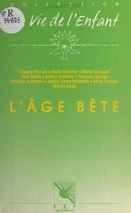 Centre de guidance infantile et Claude Barrois - L'âge bête.