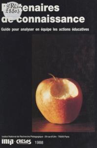 Centre de recherche de l'éduca - Partenaires de connaissance - Guide pour analyser en équipe les actions éducatives.