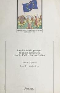 Centre de recherche et d'infor et Jean-Louis Laville - L'évaluation des pratiques de gestion participative dans les PME et les coopératives - Tome I : Synthèse, Tome II : Études de cas.