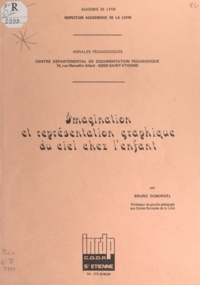 Centre départemental de docume et Bruno Duborgel - Imagination et représentation graphique du ciel chez l'enfant.