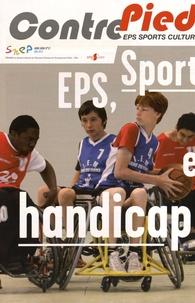 Alain Becker - Contre Pied Hors-série N° 12, Ma : EPS, sport et handicap.