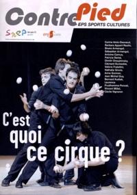 Alain Becker - Contre Pied Hors-série N° 3, Mai : C'est quoi ce cirque ?.