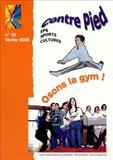 Jacques Rouyer - Contre Pied N° 16, Février 2005 : Osons la gym !.