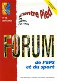 Jean-Pierre Lepoix et Jacques Rouyer - Contre Pied N° 18, Avril 2006 : Forum de l'EPS et du sport. 1 Cédérom