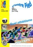 Jacques Rouyer - Contre Pied N° 19, octobre 2006 : Quel athlétisme pour l'EPS ?.