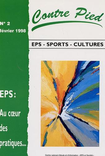 Paul Goirand et Yvon Léziart - Contre Pied N° 2, Février 1998 : Au coeur des pratiques.