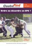 Jacques Rouyer - Contre Pied N° 25, Mars 2010 : Ordre ou désordre en EPS ?.