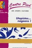 Sébastien Roch - Contre Pied N° 7, Octobre 2000 : Utopistes... nageons !.