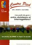 """Jacques Rouyer - Contre Pied N° 8, Mars 2001 : """"Les profs de gym"""" : entre résitance et interrogations !."""