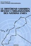 Brahim Saidy - Le différend saharien devant l'Organisation des Nations Unies.