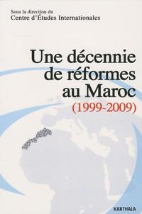 Centre Etudes Internationales - Une décennie de réformes au Maroc (1999-2009).