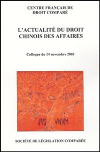 Lactualité du droit chinois des affaires - Colloque du 14 novembre 2003.pdf