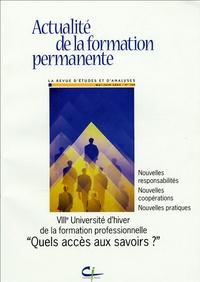 """Patricia Gautier-Moulin - Actualité de la formation permanente N° 190, Mai-Juin 200 : Quels accès aux savoirs ? - VIIIe Université d""""hiver de la formation professionnelle."""