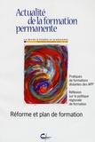 Patricia Gautier-Moulin et Maryline Gesbert - Actualité de la formation permanente N° 193, Novembre-déc : Réforme et plan de formation - Pratiques de formations distantes des APP; Réflexion sur la politique régionale de formation.