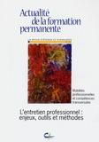 Véronique de Clarens - Actualité de la formation permanente N° 201, Mars-Avril 2 : L'entretien professionnel : enjeux, outils, et méthodes.