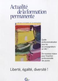 Patricia Gautier-Moulin - Actualité de la formation permanente N° 216 : Liberté, égalité, diversité !.