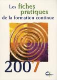 Centre INFFO - Les fiches pratiques de la formation continue - 2 volumes.