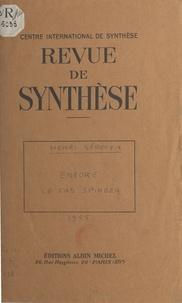Centre international de synthè et Henri Sérouya - Encore le cas Spinoza.