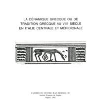 Centre Jean Bérard - La céramique grecque ou de tradition grecque au VIIIe siècle en Italie centrale et méridionale.