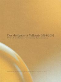 Des designers à Vallauris 1998-2002 - Oeuvres de la collection du Fonds national dart contemporain.pdf