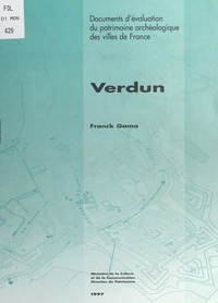 Centre national d'archéologie et Franck Gama - Verdun.
