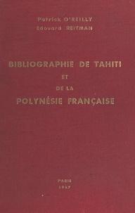 Centre national de la recherch et Patrick O'Reilly - Bibliographie de Tahiti et de la Polynésie française.
