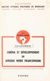 Centre national de la recherch et Pierre Pommier - Cinéma et développement en Afrique noire francophone.
