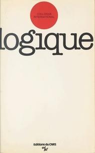 Centre national de la recherch - Colloque international de logique, Clermont-Ferrand, 18-25 juillet 1975.