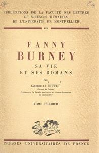 Centre national de la recherch et Gabrielle Buffet - Fanny Burney (1) - Sa vie et ses romans.