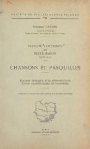 Centre national de la recherch et Fernand Carton - François Cottignies, dit Brûle-Maison (1678-1740) : chansons et pasquilles - Édition critique avec introduction, étude grammaticale et glossaire.