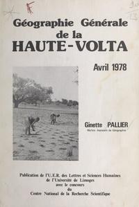 Centre national de la recherch et  U.E.R. des Lettres et Sciences - Géographie générale de la Haute-Volta - Avril 1978.