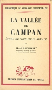 Centre national de la recherch et Henri Lefebvre - La vallée de Campan - Étude de sociologie rurale.