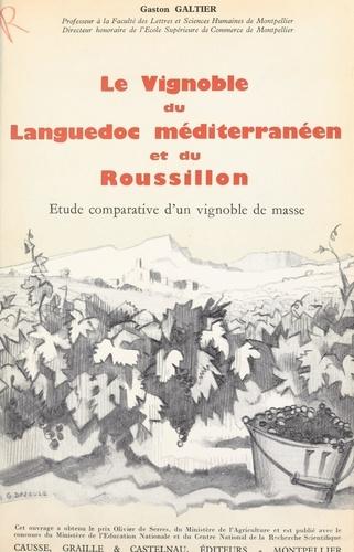Le vignoble du Languedoc méditerranéen et du Roussillon (2). Étude comparative d'un vignoble de masse