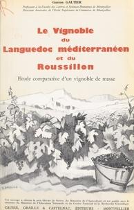 Centre national de la recherch et  Ministère de l'Éducation Natio - Le vignoble du Languedoc méditerranéen et du Roussillon (3) - Étude comparative d'un vignoble de masse.