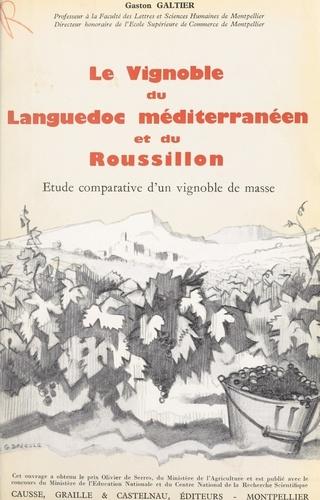 Le vignoble du Languedoc méditerranéen et du Roussillon (3). Étude comparative d'un vignoble de masse