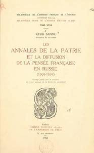 Centre national de la recherch et Kyra Sanine - Les annales de la patrie et la diffusion de la pensée française en Russie - 1868-1884.