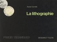 Centre national des arts plast et Xavier Dorotte - La lithographie.