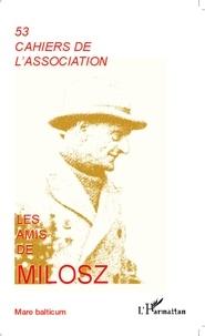 Centre National des Lettres - Les amis de Milosz 53 : .