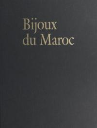 Centre national du livre et André Goldenberg - Bijoux du Maroc, du Haut Atlas à la Méditerranée - Depuis le temps des juifs jusqu'à la fin du XXe siècle.